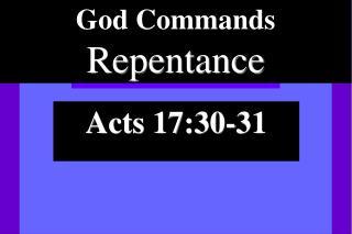 God Commands Repentance