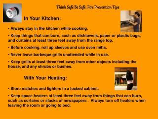 Think Safe Be Safe: Fire Prevention Tips
