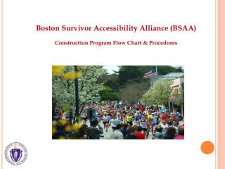 Boston Survivor Accessibility Alliance (BSAA) Construction Program Flow Chart & Procedures