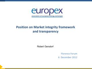 Position on  Market  integrity framework  and transparency