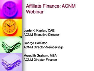 Affiliate Finance: ACNM Webinar