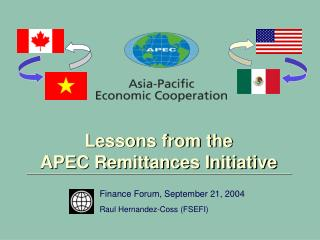 Lessons from the  APEC Remittances Initiative