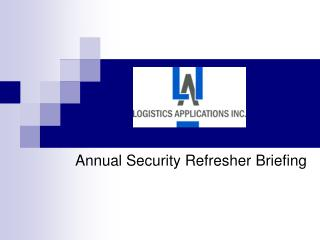 Annual Security Refresher Briefing