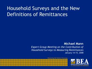 Household Surveys and the New Definitions of Remittances