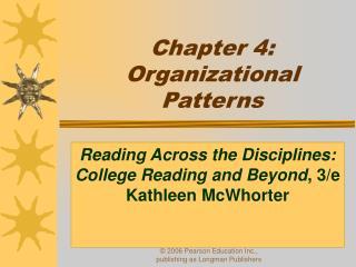 Chapter 4:  Organizational Patterns