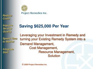 Saving $625,000 Per Year