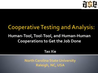 Cooperative Testing and Analysis: