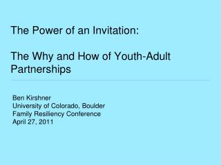 The Power of an Invitation: The Why and How of Youth-Adult Partnerships