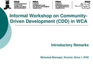 Informal Workshop on Community-Driven Development (CDD) in WCA