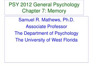 PSY 2012 General Psychology Chapter 7: Memory