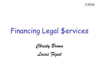 Financing Legal $ervices