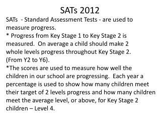 SATs 2012
