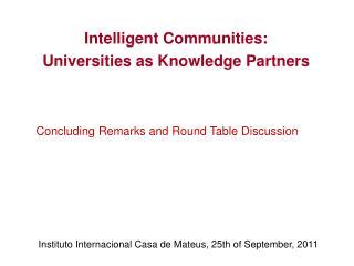Intelligent Communities:  Universities as Knowledge Partners