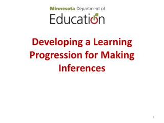 Developing a Learning Progression for Making Inferences
