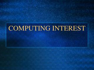 COMPUTING INTEREST
