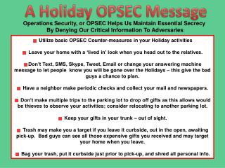 Utilize basic OPSEC Counter-measures in your Holiday activities