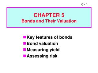 CHAPTER 5 Bonds and Their Valuation