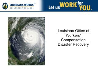 Louisiana Office of Workers' Compensation Disaster Recovery
