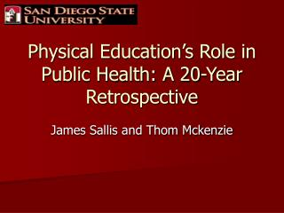 Physical Education's Role in Public Health: A 20-Year Retrospective