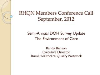 RHQN Members Conference Call September, 2012