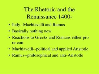 The Rhetoric and the Renaissance 1400-