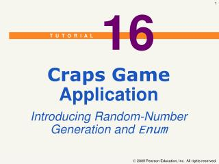 Craps Game Application Introducing Random-Number Generation and Enum