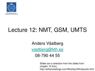 Lecture 12: NMT, GSM, UMTS