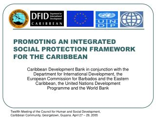 PROMOTING AN INTEGRATED SOCIAL PROTECTION FRAMEWORK FOR THE CARIBBEAN