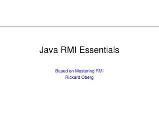 Java RMI Essentials