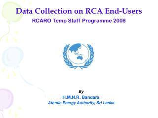 Data Collection on RCA End-Users RCARO Temp Staff Programme 2008