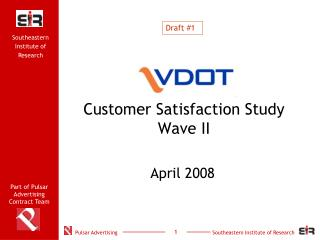 Customer Satisfaction Study Wave II