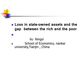 Loss in state-owned assets and the    gap  between the rich and the poor