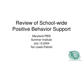 Review of School-wide Positive Behavior Support