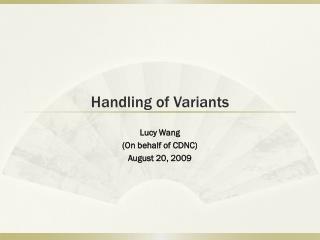 Handling of Variants