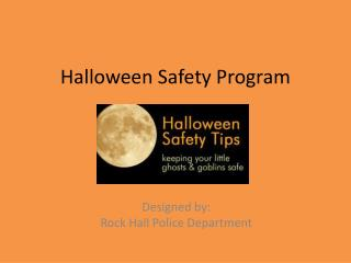 Halloween Safety Program