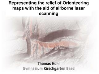 Höhendarstellung in OL-Karten mithilfe von Airborne Laser-Scanning