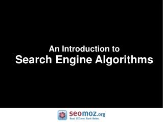 An Introduction to Search Engine Algorithms