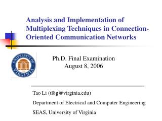 Ph.D. Final Examination August 8, 2006