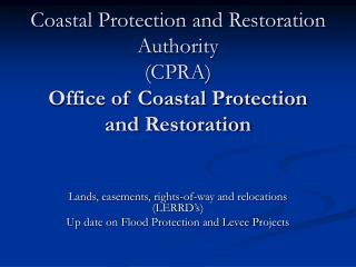 Coastal Protection and Restoration Authority (CPRA) Office of Coastal Protection and Restoration