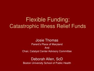 Flexible Funding: Catastrophic Illness Relief Funds