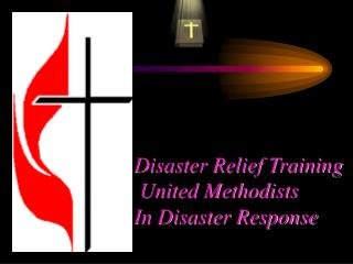 Disaster Relief Training   United Methodists  In Disaster Response