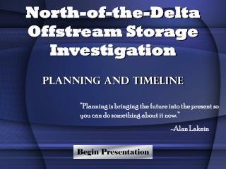 North-of-the-Delta Offstream Storage Investigation