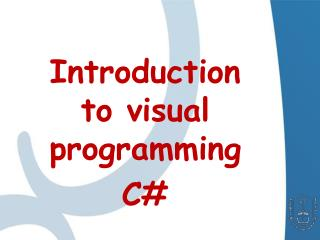 Introduction to visual programming C#