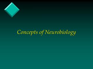 Concepts of Neurobiology