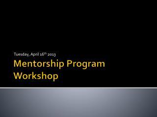 Mentorship Program Workshop