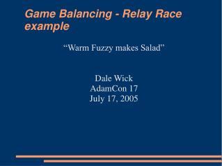 Game Balancing - Relay Race example