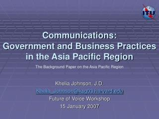 Communications: Government and Business Practices in the Asia Pacific Region