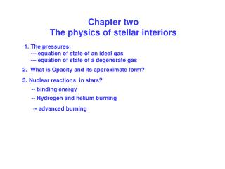 Chapter two The physics of stellar interiors