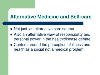 Alternative Medicine and Self-care