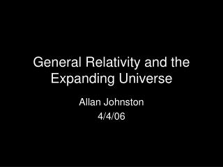 General Relativity and the Expanding Universe